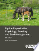 Equine Reproductive Physiology  Breeding and Stud Management  5th Edition
