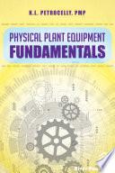 Physical Plant Equipment Fundamentals