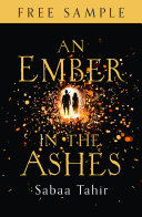 An Ember in the Ashes  free sampler  An Ember in the Ashes  Book 1