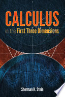 Calculus in the First Three Dimensions