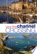 Your First Channel Crossing