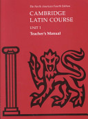 Cambridge Latin Course Unit 1 Teacher s Manual North American edition