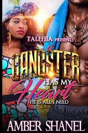 A Gangster Has My Heart: He's All I Need