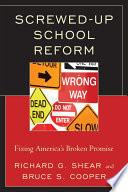 Screwed Up School Reform