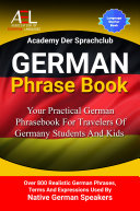 German Phrase Book Your Practical German Phrasebook For Travelers Of Germany Students And Kids