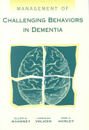 Management of Challenging Behaviors in Dementia Book