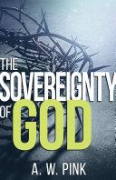 The Sovereignty of God Pdf/ePub eBook