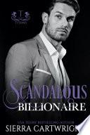 Scandalous Billionaire