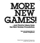 More New Games! -- and Playful Ideas from the New Games Foundation