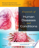 """Essentials of Human Diseases and Conditions"" by Margaret Schell Frazier, RN, CMA, BS, Jeanette Drzymkowski, RN, BS"