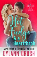 Hot Fudge & a Heartthrob [Pdf/ePub] eBook