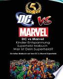 Dc Vs Marvel Kinder Entspannung Superheld Malbuch