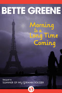 Morning Is a Long Time Coming