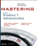 Mastering Microsoft Windows 7 Administration Book PDF