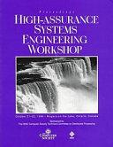 Proceedings  IEEE High Assurance Systems Engineering Workshop  October 21 22  1996  Niagara on the Lake  Ontario  Canada