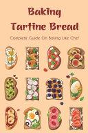 Baking Tartine Bread Book
