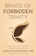 Braids of Forbidden Trinity