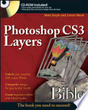 Photoshop CS3 Layers Bible