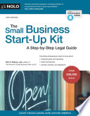 """The Small Business Start-Up Kit: A Step-by-Step Legal Guide"" by Peri Pakroo, Marcia Stewart"