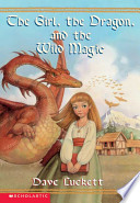 The Girl, the Dragon, and the Wild Magic