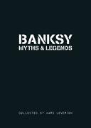 Banksy. Myths and Legends