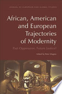 African, American and European Trajectories of Modernity