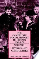 The Cambridge Social History of Britain  1750 1950