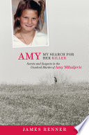 Amy  My Search for Her Killer