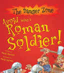 Avoid Being a Roman Soldier!