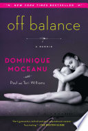 """Off Balance: A Memoir"" by Dominique Moceanu, Teri Williams, Paul Williams"