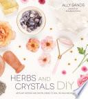 Herbs and Crystals DIY Book