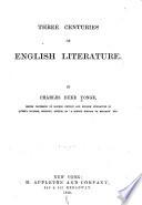 Three Centuries of English Literature
