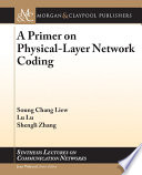 A Primer on Physical-Layer Network Coding