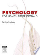 """Psychology for Health Professionals"" by Patricia Barkway"