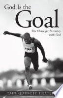 God Is the Goal Book