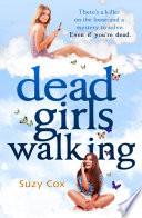 Dead Girls Walking Book PDF