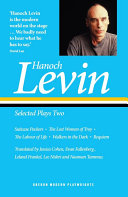 Hanoch Levin  Selected Plays Two