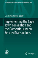 Pdf Implementing the Cape Town Convention and the Domestic Laws on Secured Transactions Telecharger
