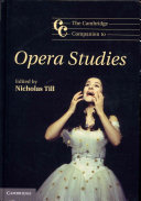 The Cambridge Companion to Opera Studies