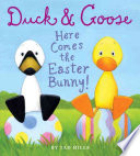 Duck   Goose  Here Comes the Easter Bunny