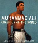 Muhammad Ali: Champion of the World