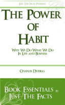 The Power of Habit  Why We Do What We Do In Life And Business   Charles Duhigg  Essentials