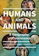 Humans and Animals: A Geography of Coexistence
