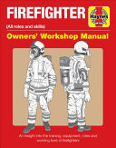 Firefighter Manual: All Roles and Skills