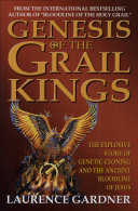 Genesis of the Grail Kings