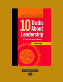 10 Truths about Leadership... It's Not Just about Winning