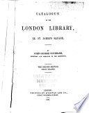 Catalogue of the London Library, 12, St. James's Square