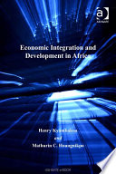 Economic Integration and Development in Africa