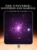 The Universe Mysteries And Marvels