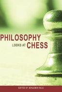 Philosophy Looks at Chess Pdf/ePub eBook